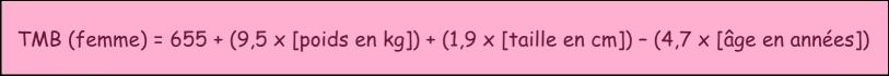 formule du taux métabolique de base pour les femmes